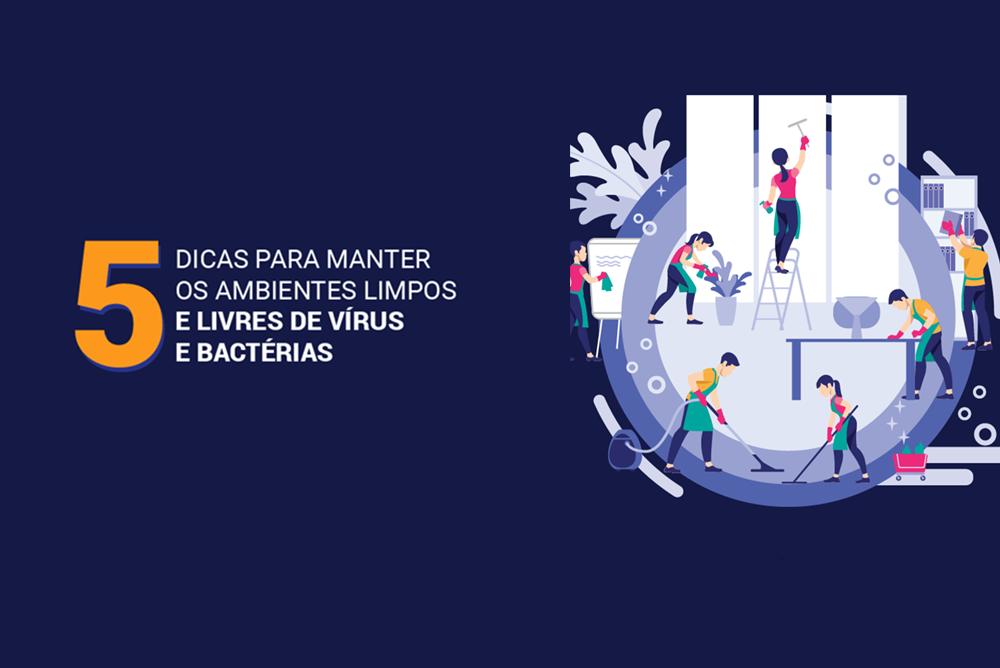 5-dicas-para-manter-os-ambientes-limpos-e-livres-de-vírus-e-bactérias