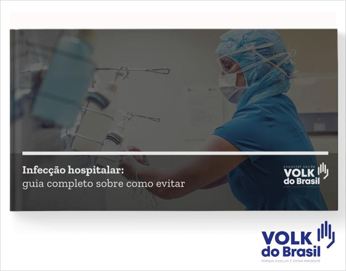Infecção hospitalar: guia completo sobre como evitar